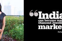 India can become major Diamond Jewellery market – Richa Singh, Managing Director – India, Diamond Producers Association