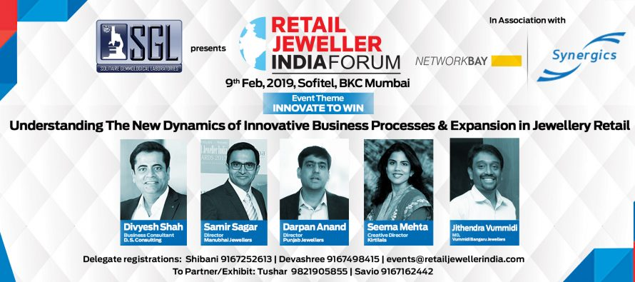 Understand the new dynamics of innovative business processes and expansion in jewellery retail at SGL presents Retail Jeweller India Forum