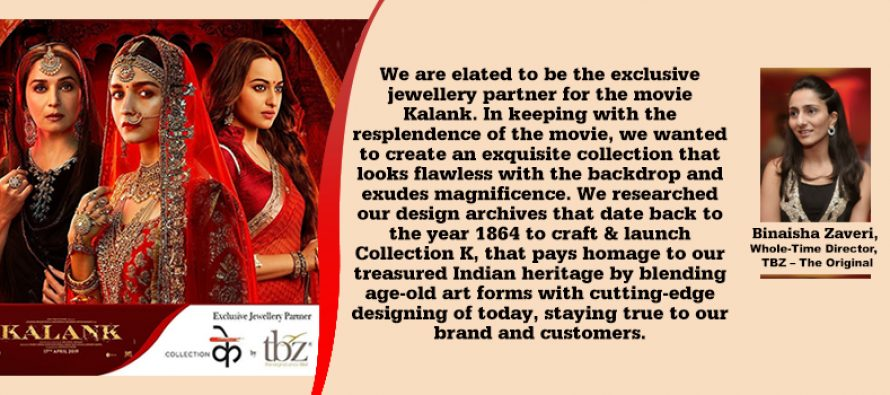 """TBZ-The Original, Official Jewellery Partner of 'Kalank' Launches """"Collection K"""""""