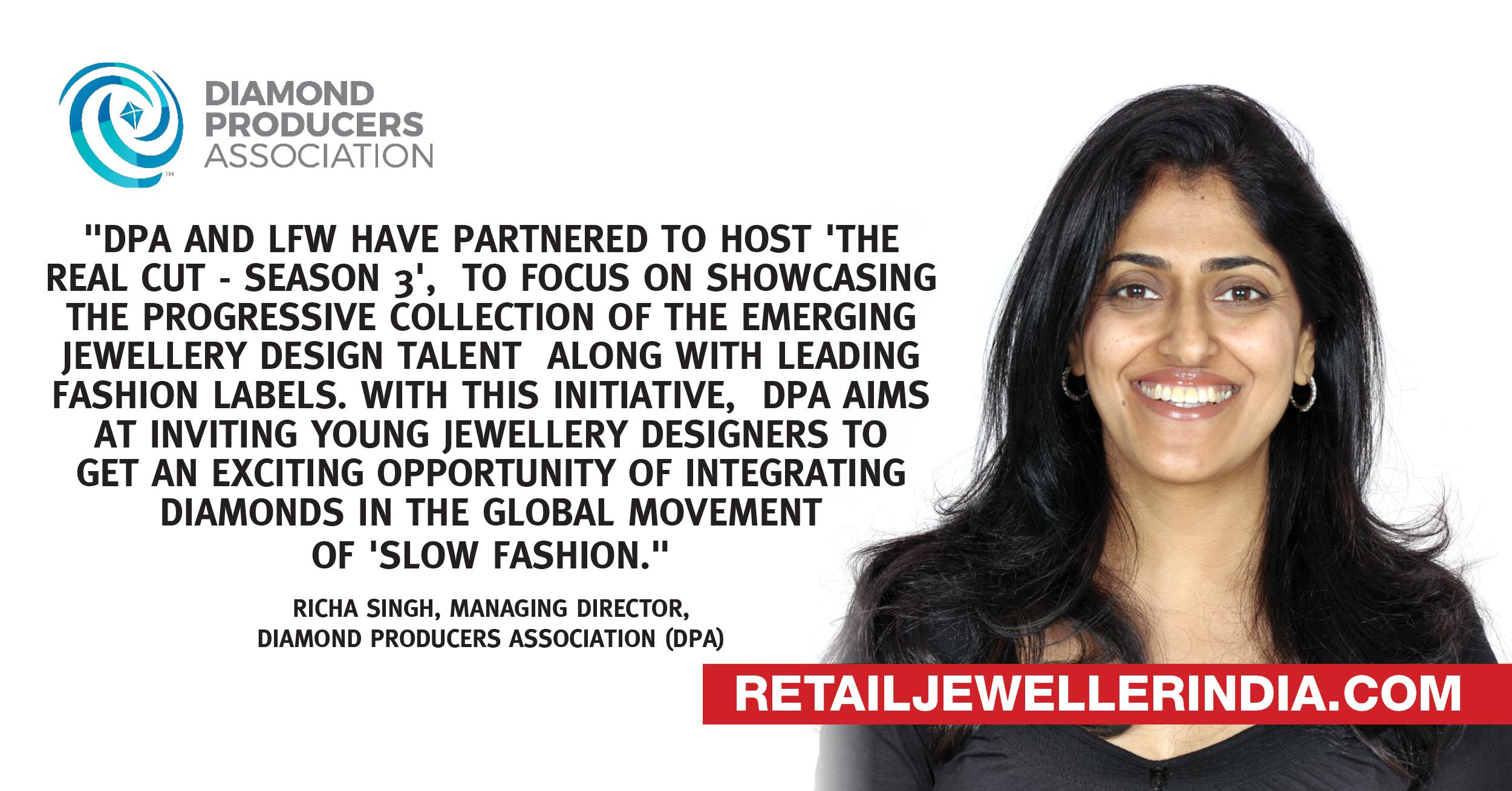 Quote- Richa Singh, Diamond Producers Association