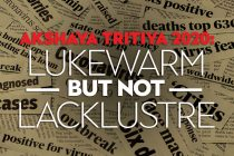 Akshaya Tritiya 2020: Lukewarm But Not Lacklustre