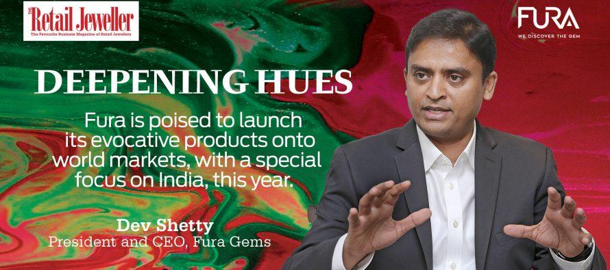 Deepening hues: Dev Shetty, President & CEO, FURA