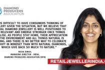 Natural diamond jewellery will emerge stronger, says Richa Singh of Diamond Producers Association