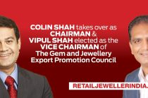 Colin Shah takes over as Chairman and Vipul Shah elected as the Vice Chairman of The Gem and Jewellery Export Promotion Council (GJEPC)
