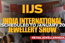 India International Jewellery Show (IIJS) rescheduled to January 2021