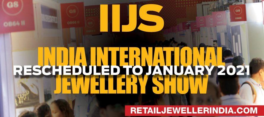 India International Jewellery Show (IIJS) rescheduled to January 2021