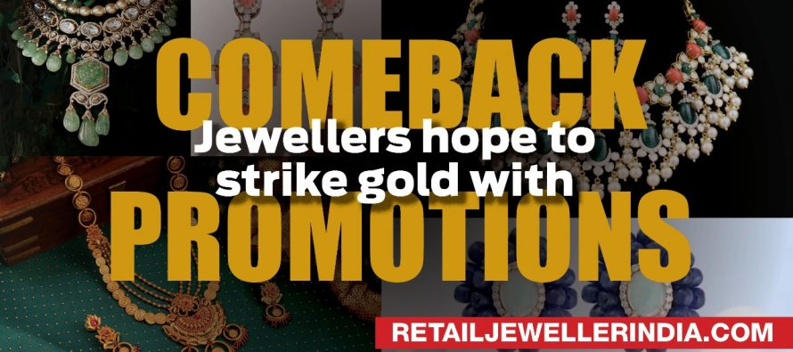 Jewellers hope to strike gold with comeback promotions