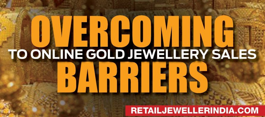 Overcoming barriers to online gold jewellery sales