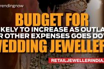 Budget for wedding jewellery likely to increase as outlay  for other expenses goes down