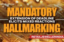 Mandatory hallmarking: Extension of deadline elicits mixed reactions