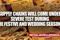 Covid-19 to test the jewellers' supply chain in the upcoming festive and wedding season