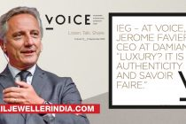 """IEG-At voice Jerome Favier, Ceo at Damiani:""""Luxury? It is authenticity and savoir faire"""""""