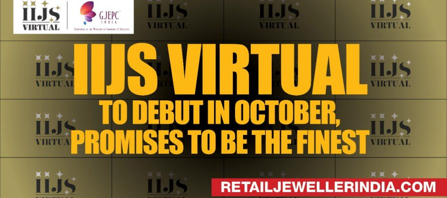 IIJS Virtual to debut in October, promises to be the finest