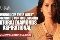 Natural Diamond Council Introduces Their Latest Campaign to Continue Making natural diamonds aspirational