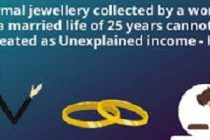 Normal jewellery collected by a woman in a married life of 25 years cannot be treated as Unexplained income – HC