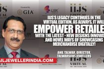 IIJS's legacy continues in the Virtual edition, it will Empower Retailers with the latest-New designs innovations and novel ways of showcasing merchandise degitally!