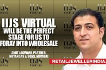 IIJS will be the perfect stage for us to foray into retail