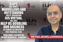 GJEPC has done a Marvellous and outstanding job by organising IIJS Virtual this will help us doubling our business in coming six month of this financial year.