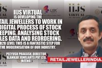 'IIJS Virtual is developing the Retail jeweler to work in a digital process of stock keeping, Analysing stock sales data and reordering. At B2B level this is a fantastic step for the modernization of our industry'
