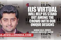 'IIJS virtual will help us stand out among the crowd with our unique designs'