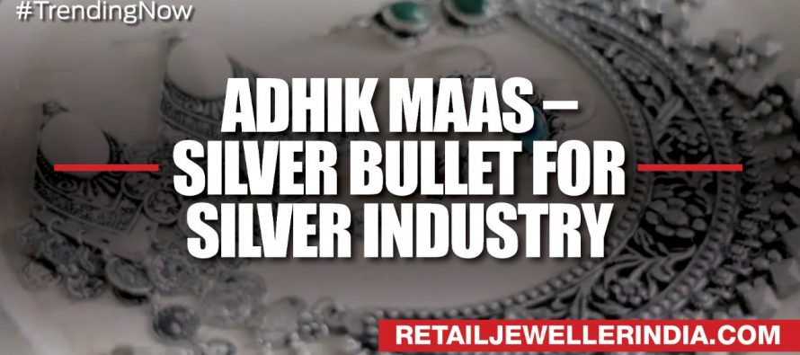 Adhik mass- Silver bullet for silver industry