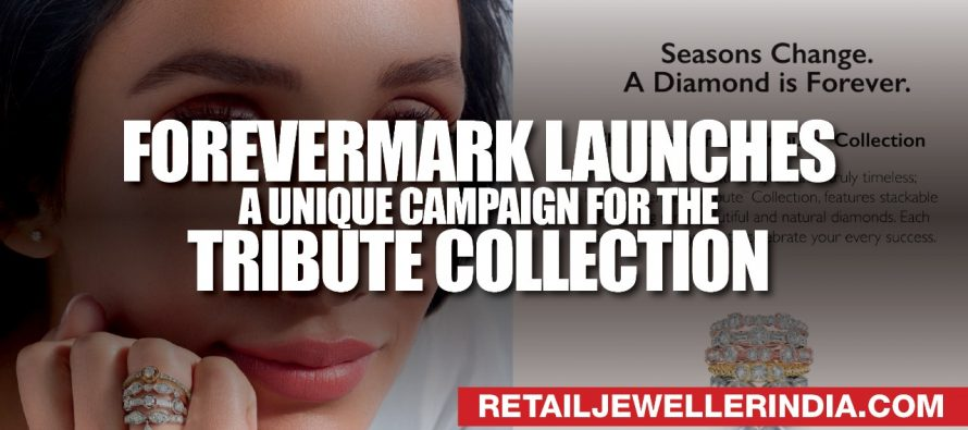 Forevermark launches a unique campaign for the Tribute Collection