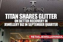 Titan shares glitter on better recovery in jewellery biz in September quarter
