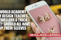 World Academy Of Design teaches jewellers a trick they should all have up their sleeves