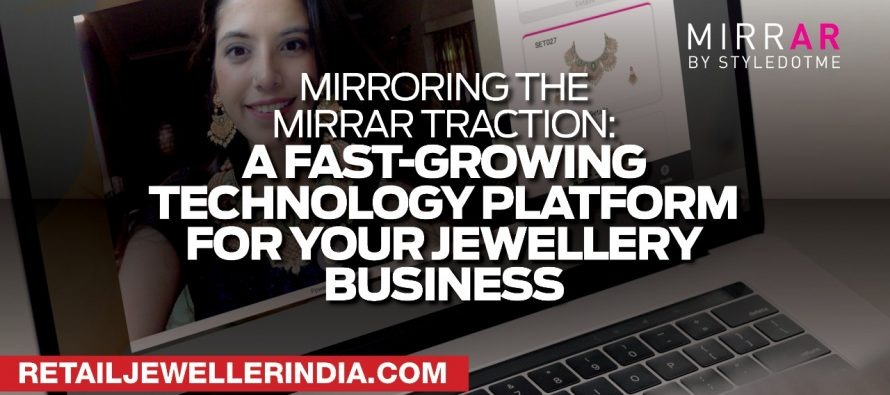 Mirroring the MirrAR traction: A fast-growing technology platform for your jewellery business