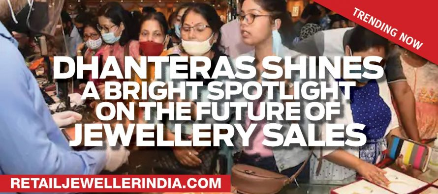 Dhanteras shines a bright spotlight on the future of jewellery sales