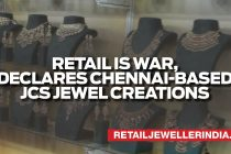 Retail is War, Declares Chennai-based JCS Jewels Creations