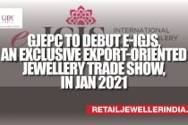 GJEPC To Debut e-IGJS, An Exclusive Export-Oriented Jewellery Trade Show, in Jan 2021