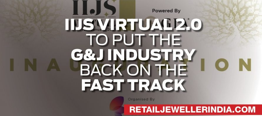 IIJS Virtual 2.0 To Put The G&J Industry Back On The Fast Track