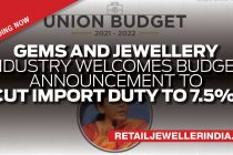 Gems and jewellery industry welcomes Budget announcement to cut import duty to 7.5%