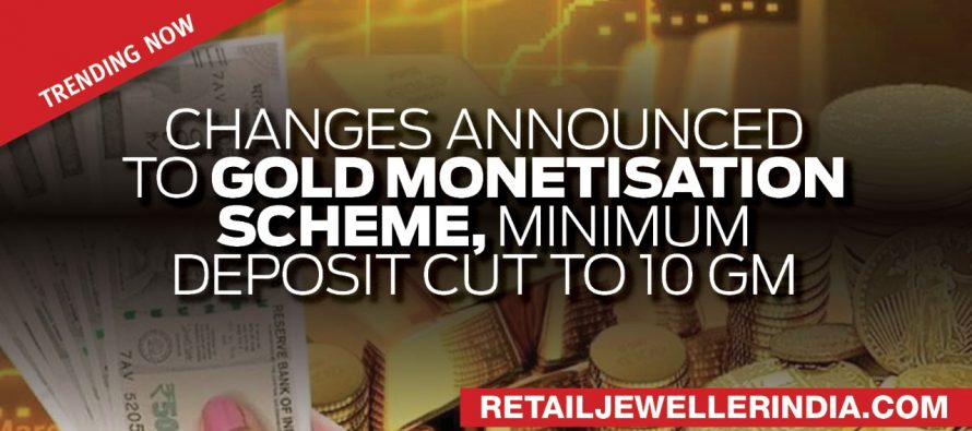 Changes announced to Gold Monetisation Scheme, minimum deposit cut to 10 gm