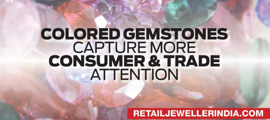 Colored Gemstones Capture More Consumer and Trade Attention