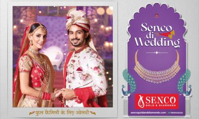 'Senco Di Wedding' campaign to tap the 'Big Indian Wedding Season'